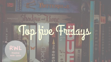 Welcome to Top Five Fridays!